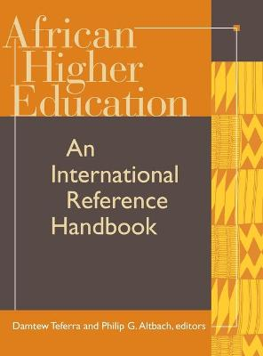 African Higher Education: An International Reference Handbook