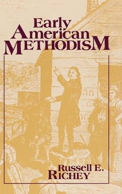 Early American Methodism: A Reconsideration