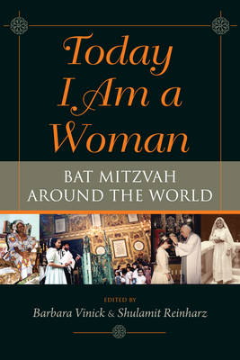 Today I Am a Woman: Stories of Bat Mitzvah around the World