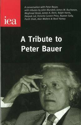 A Tribute to Peter Bauer
