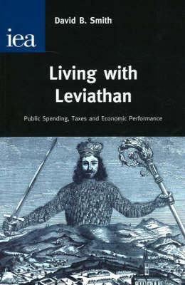 Living with Leviathan: Pubic Spending, Taxes and Economic Performance