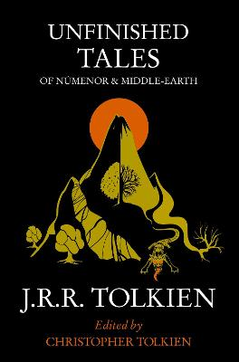 Unfinished Tales: Of Numenor And Middle Earth