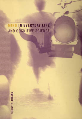 Mind in Everyday Life and Cognitive Science