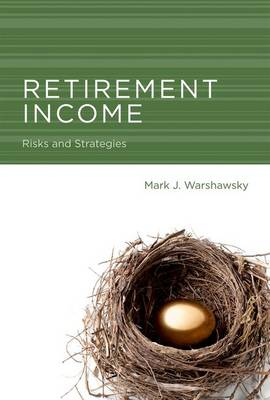 Retirement Income: Risks and Strategies