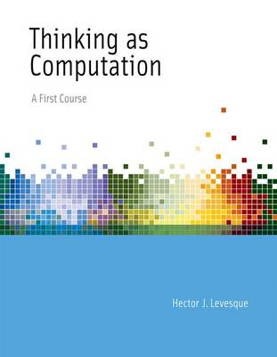 Thinking as Computation: A First Course