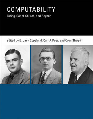 Computability: Turing, Godel, Church, and Beyond