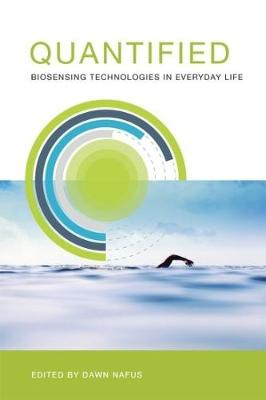 Quantified: Biosensing Technologies in Everyday Life