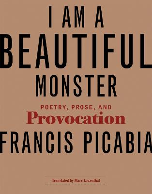 I Am a Beautiful Monster: Poetry, Prose, and Provocation