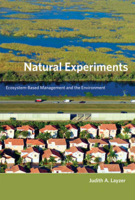 Natural Experiments: Ecosystem-Based Management and the Environment