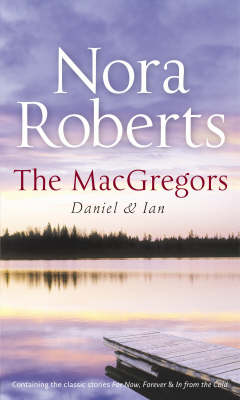 The MacGregors: Daniel & Ian: For Now, Forever / In from the Cold
