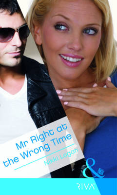 Mr Right at the Wrong Time