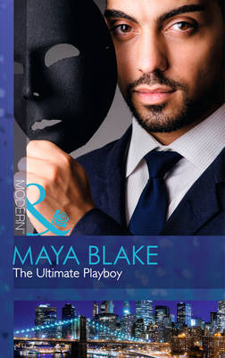 The Ultimate Playboy (The 21st Century Gentleman's Club, Book 1)