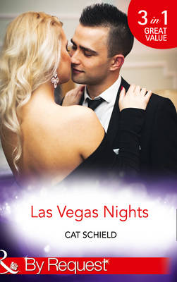 Las Vegas Nights: At Odds with the Heiress (Las Vegas Nights, Book 1) / A Merger by Marriage (Las Vegas Nights, Book 2) / A Taste of Temptation (Las Vegas Nights, Book 3)