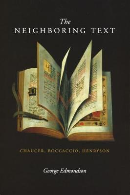The Neighboring Text: Chaucer, Boccaccio, Henryson