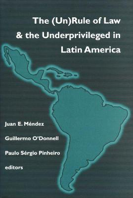 (Un)Rule of Law and the Underprivileged in Latin America
