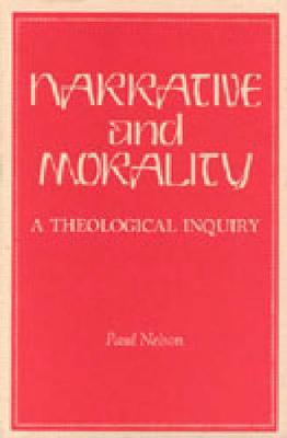 Narrative and Morality: A Theological Inquiry