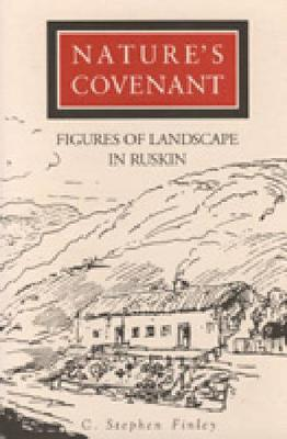 Nature's Covenant: Figures of Landscape in Ruskin