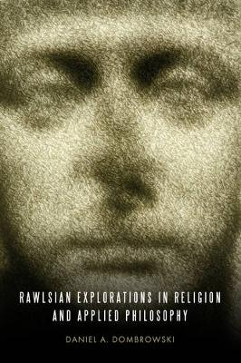 Rawlsian Explorations in Religion and Applied Philosophy