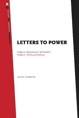 Letters to Power: Public Advocacy Without Public Intellectuals
