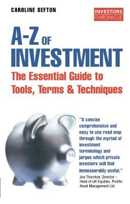 The Investors Chronicle A-Z of Investment