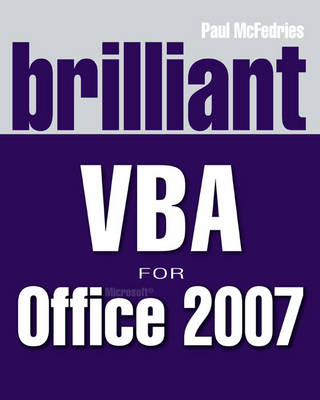 Brilliant VBA for Microsoft Office 2007