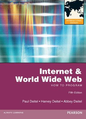 Internet and World Wide Web How to Program: International Edition