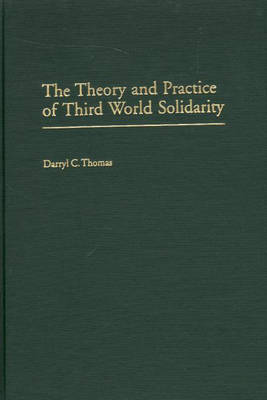 The Theory and Practice of Third World Solidarity