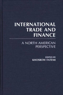 International Trade and Finance: A North American Perspective