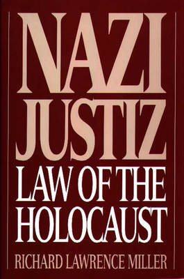 Nazi Justiz: Law of the Holocaust