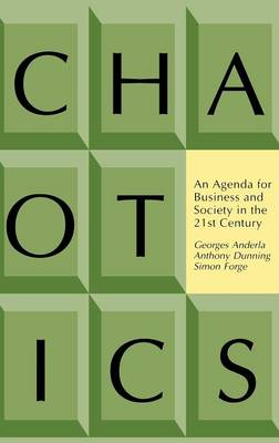 Chaotics: An Agenda for Business and Society in the Twenty-first Century