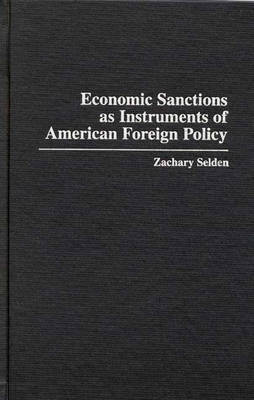Economic Sanctions as Instruments of American Foreign Policy
