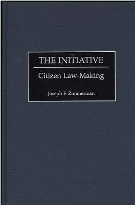 The Initiative: Citizen Law-making