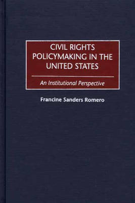 Civil Rights Policymaking in the United States: An Institutional Perspective