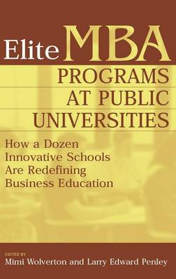Elite MBA Programs at Public Universities: How a Dozen Innovative Schools Are Redefining Business Education