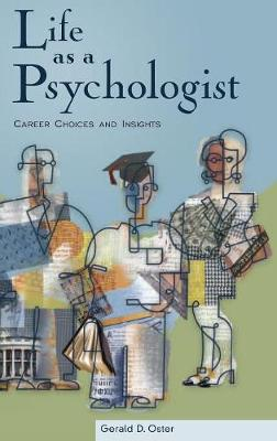 Life as a Psychologist: Career Choices and Insights