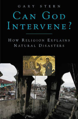 Can God Intervene?: How Religion Explains Natural Disasters