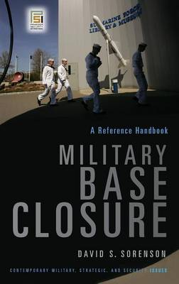 Military Base Closure: A Reference Handbook