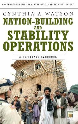 Nation-building and Stability Operations: A Reference Handbook
