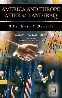 America and Europe after 9/11 and Iraq: The Great Divide