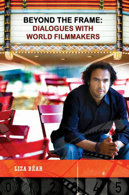 Beyond the Frame: Dialogues with World Filmmakers