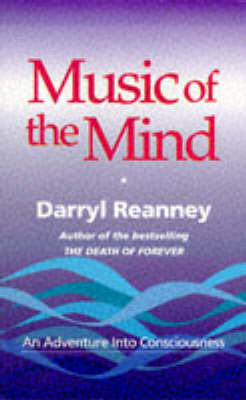 Music of the Mind: An Adventure into Consciousness