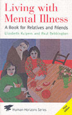 Living with Mental Illness: A Book for Relatives and Friends