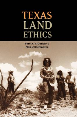 Texas Land Ethics