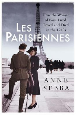 Les Parisiennes: How the Women of...