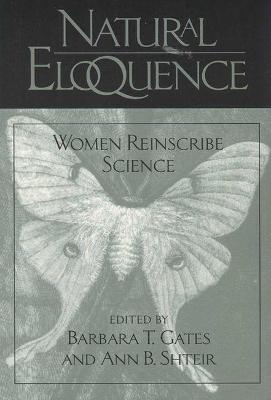 Natural Eloquence: Women Reinscribe Science