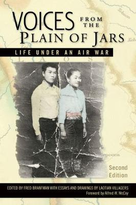 Voices from the Plain of Jars: Life under an Air War