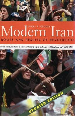 Modern Iran: Roots and Results of Revolution, Updated Edition