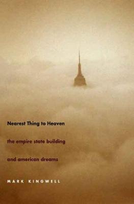 Nearest Thing to Heaven: The Empire State Building and American Dreams