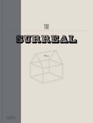 The Surreal House: Architecture of Desire