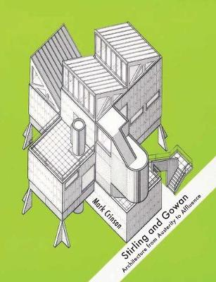 Stirling and Gowan: Architecture from Austerity to Affluence